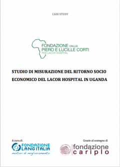 Case study: Assessing the socio-economic return of the Lacor Hospital in Uganda